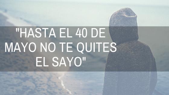 HASTA EL 40 DE MAYO...